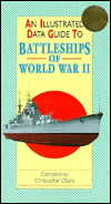 Illustrated Data Guide to Battleships of World War II